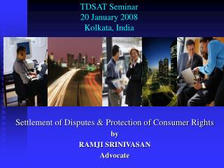 TDSAT Seminar 20 January 2008 Kolkata, India