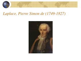 Laplace, Pierre Simon de 1749-1827