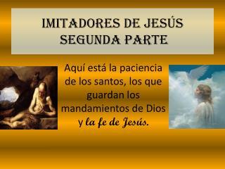 Imitadores de Jesús  segunda parte