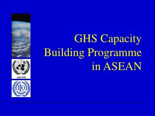 GHS Capacity Building Programme in ASEAN