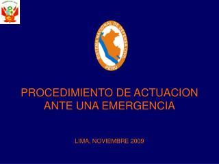 PROCEDIMIENTO DE ACTUACION ANTE UNA EMERGENCIA