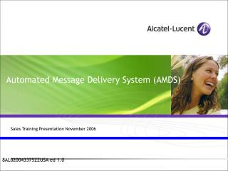 Automated Message Delivery System (AMDS)