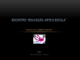 NUCLEO  artes plásticas | |  BARREIRO  | 18  Dezembro2011