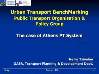 Urban Transport BenchMarking Public Transport Organisation &  Policy Group