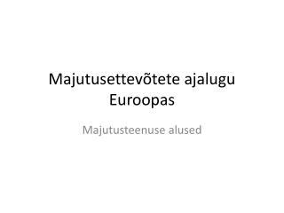 Majutusettev�tete ajalugu Euroopas