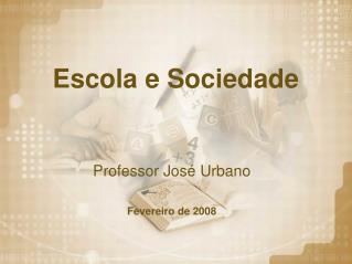 Escola e Sociedade