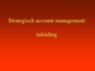 Strategisch account management inleiding