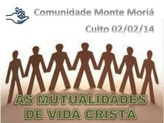 Comunidade Monte  Mori�