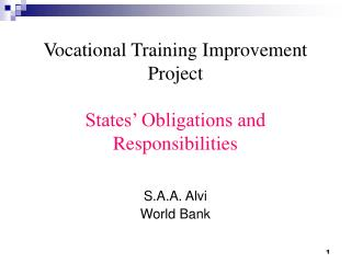 Vocational Training Improvement Project States' Obligations and Responsibilities