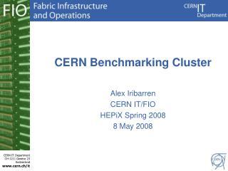 CERN Benchmarking Cluster