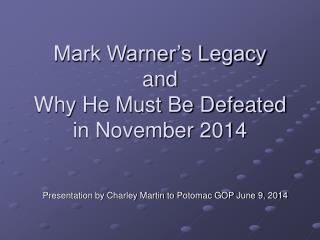 Mark Warner's Legacy and Why He Must Be Defeated in November 2014