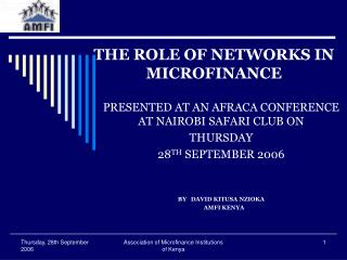 THE ROLE OF NETWORKS IN MICROFINANCE