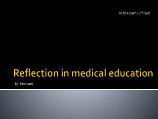 Reflection in medical education