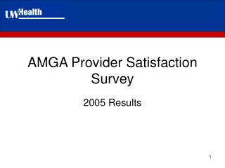 AMGA Provider Satisfaction Survey
