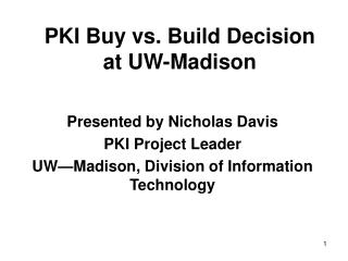PKI Buy vs. Build Decision at UW-Madison