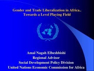 Gender and Trade Liberalization in Africa.. Towards a Level Playing Field