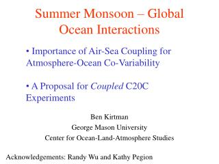 Summer Monsoon – Global Ocean Interactions