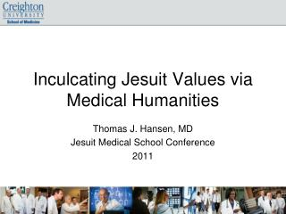 Inculcating Jesuit Values via Medical Humanities
