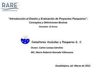 Consultores Acuícolas y Pesqueros S. C.
