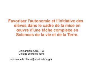 Emmanuelle GUERRA Collège de Herrlisheim emmanuelle.blaess@ac-strasbourg.fr