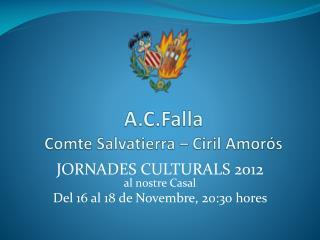 A.C.Falla Comte Salvatierra –  Ciril Amorós