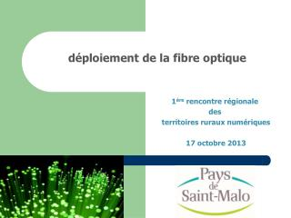 d�ploiement de la fibre optique