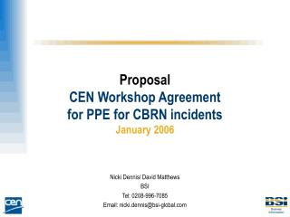 Proposal CEN Workshop Agreement for PPE for CBRN incidents January 2006