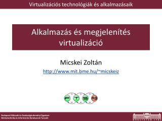 Alkalmazás és megjelenítés virtualizáció