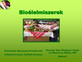 Bioélelmiszerek