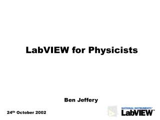 LabVIEW for Physicists