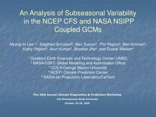 An Analysis of Subseasonal Variability  in the NCEP CFS and NASA NSIPP Coupled GCMs