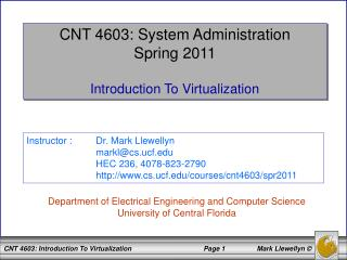 CNT 4603: System Administration Spring 2011 Introduction To Virtualization