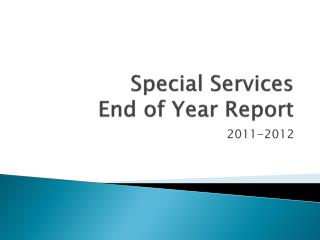 Special Services End of Year Report
