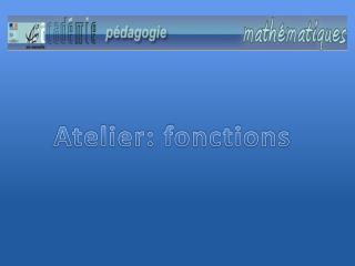 Atelier: fonctions