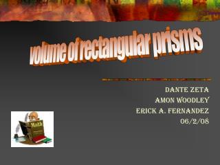 Dante Zeta Amon Woodley Erick a. Fernandez