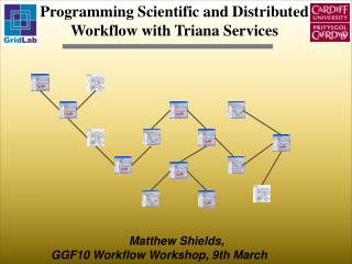 Programming Scientific and Distributed Workflow with Triana Services