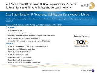 Case Study Based on IP Telephony, Mobility and Data Network Solution