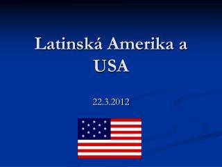 Latinská Amerika a USA