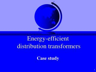 Energy-efficient  distribution transformers