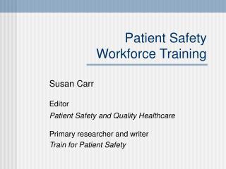 Patient Safety Workforce Training