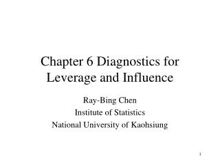 Chapter 6 Diagnostics for Leverage and Influence