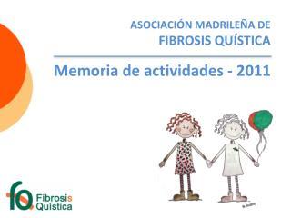 ASOCIACIÓN MADRILEÑA DE  FIBROSIS QUÍSTICA