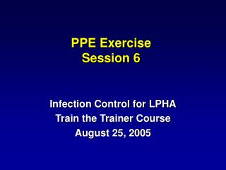 PPE Exercise Session 6
