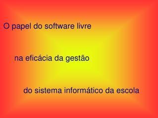O papel do software livre