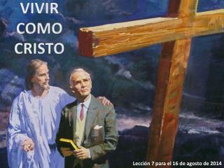 VIVIR COMO CRISTO