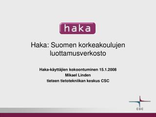 Haka: Suomen korkeakoulujen luottamusverkosto