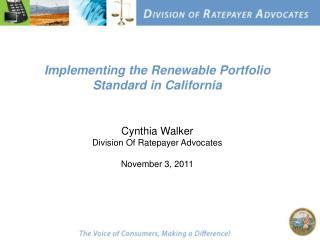 Implementing the Renewable Portfolio Standard in California