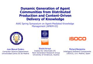 AAAI Spring Symposium on Agent-Mediated Knowledge Management (AMKM-03)