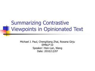 Summarizing Contrastive Viewpoints in Opinionated Text