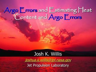 Argo Errors and Estimating Heat Content and Argo Errors